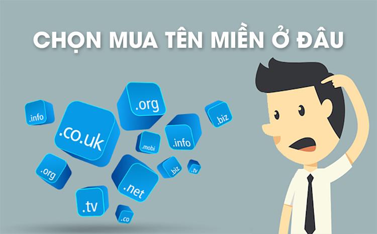 Nên mua tên miền domain ở đâu tốt nhất?