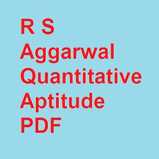R S Aggarwal Quantitative Aptitude PDF