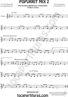 Mix 2 Partitura de Flauta Travesera o traversa Popurrí Mix 2 Din Don, Mariposa Revoltosa, Muchas Naranjitas Sheet Music for Flute Music Score