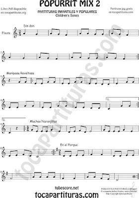 Mix 2 Partitura de Flauta Travesera o traversa Popurrí Mix 2 Din Don, Mariposa Revoltosa, Muchas Naranjitas Sheet Music for Flute Music Score
