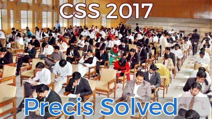 CSS Paper Precis Solved Passage 2017