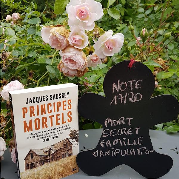 Principes mortels de Jacques Saussey