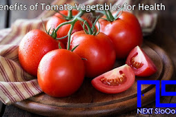 Benefits of Tomato Vegetables for Health