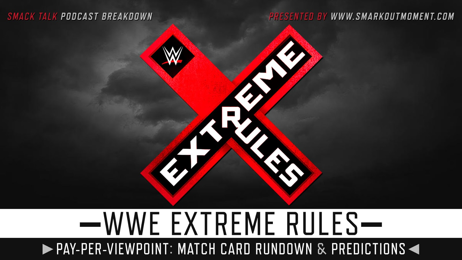 WWE Extreme Rules 2018 spoilers podcast