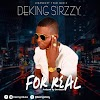 Deking Sirzzy - For Real