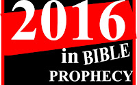 2016 in end time Bible Prophecy year in review