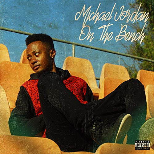 Moz Kidd - Michael Jordan On The Bench (Álbum)