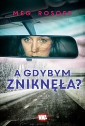 http://lubimyczytac.pl/ksiazka/289981/a-gdybym-zniknela