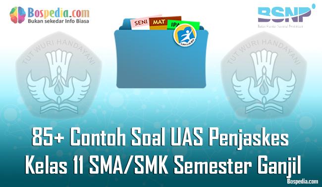 Lengkap - 85+ Contoh Soal UAS Penjaskes Kelas 11 SMA/SMK ...