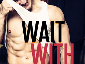 Book Review: Wait With Me (Wait With Me #1) by Amy Daws