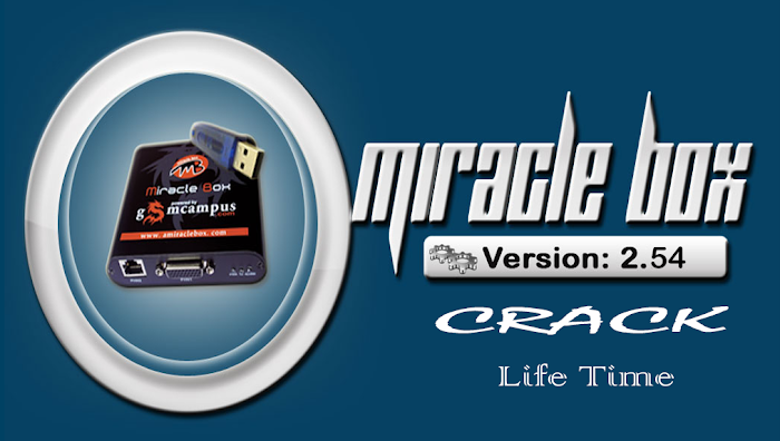 Download Miracle Box Crack 2.54 Without Box [Life Time]