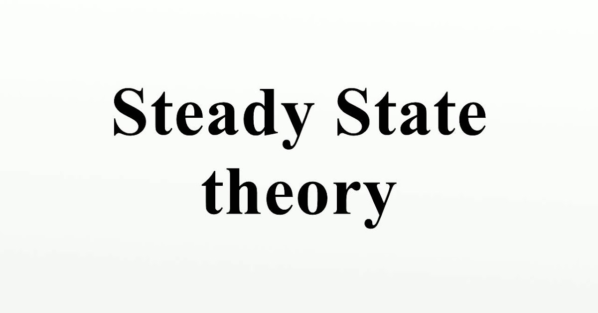 an introduction to the comparison of the big bang and steady state theory B sc part-iii (physics)  introduction to cartesian,  the big-bang theory, the steady state theory, the oscillating theory,.