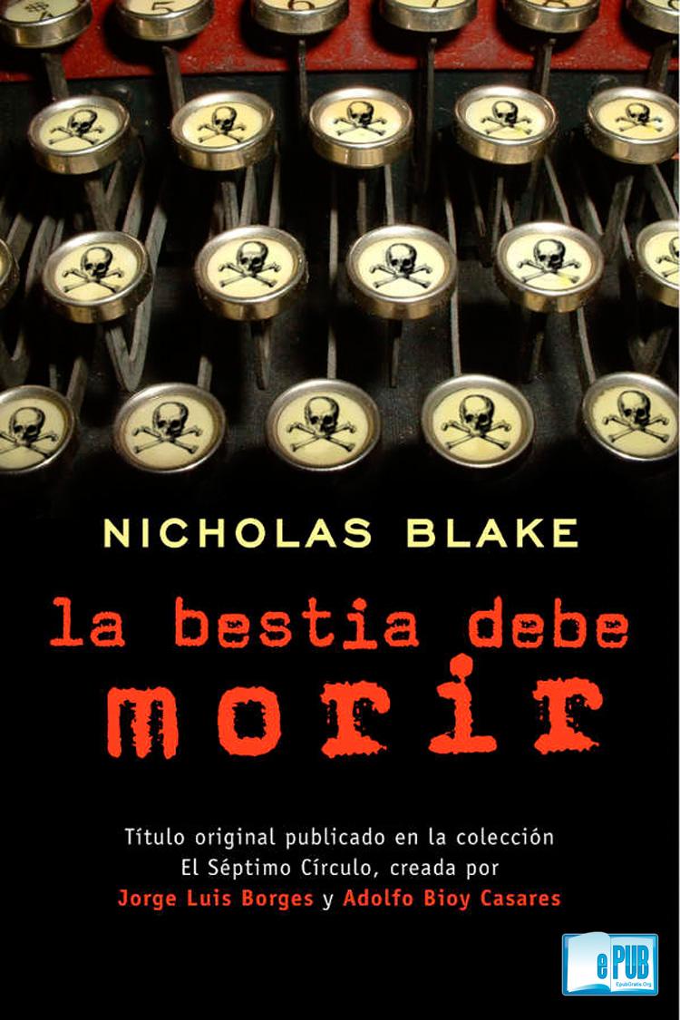 La bestia debe morir – Nicholas Blake