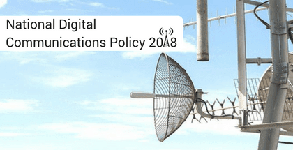 National Digital Communications Policy 2018 – draft released by DoT