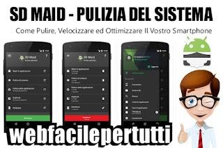 Come Pulire, Velocizzare ed Ottimizzare Il Vostro Smartphone Con SD Maid