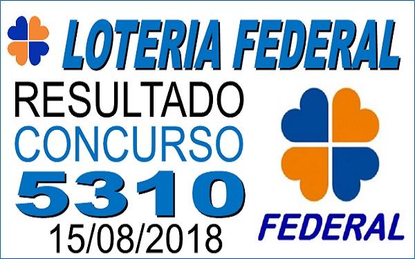 Resultado da Loteria Federal concurso 5310 de 15/08/2018 (Imagem: Informe Notícias)