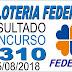 Resultado da Loteria Federal concurso 5310 (15/08/2018)