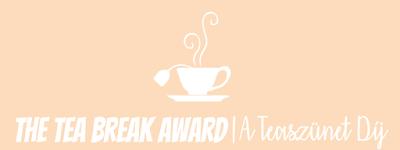 The Tea Break Award, azaz A Teaszunet Dij 1.