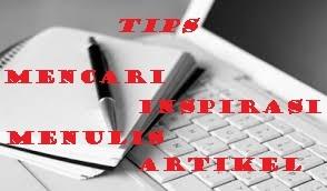 tips mencari inspirasi menulis artikel