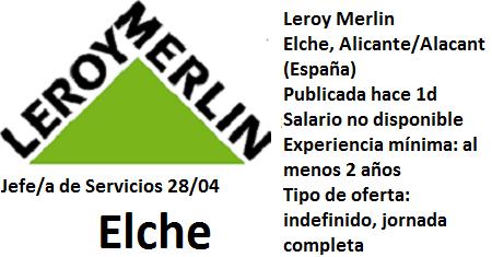 Lanzadera de Empleo Virtual Alicante, Oferta Leroy Merlin Elche