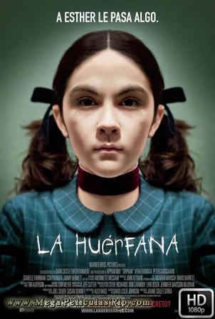 La Huerfana [1080p] [Latino-Ingles] [MEGA]