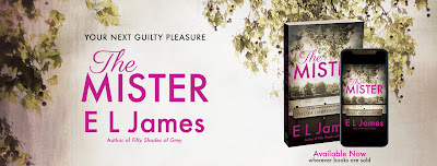 Book Blitz: The Mister by E.L. James