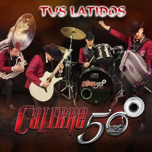 Calibre 50 - Tus Latidos (Single 2014)