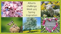 http://allsortschallenge.blogspot.nl/2017/03/week-405-spring-inspiration.html