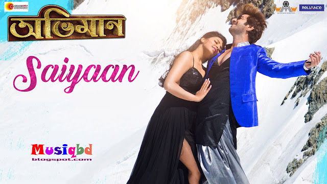 Saiyaan By Sonu Nigam-Abhimaan (2016) Kolkata Bengali Movie Mp3 Song Download