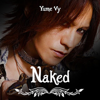 Fic Naked ~ Yume Vy