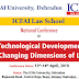 National Conference on Technological Development & Changing Dimensions of Law - Conference Dates: 13th-14th April, 2019