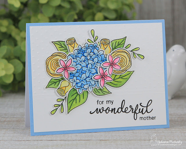 Wonderful Mother Card by Juliana Michaels featuring Newton's Nook Designs Simply Relative and Lovely Blooms stamp sets