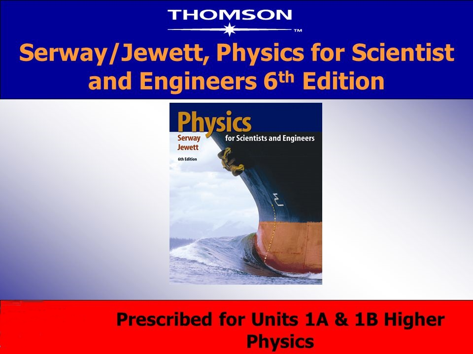 Physics For Scientists And Engineers 6th Edition By Serway