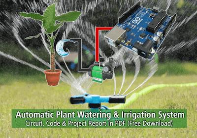 مشروع نظام سقي النبات الأوتوماتيكي - بالاردوينو الكود ، الدائرة وتقرير المشروع