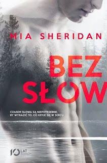 """#95 [PRZEDPREMIEROWO] Recenzja książki """"Bez Słów"""" Mia Sheridan"""