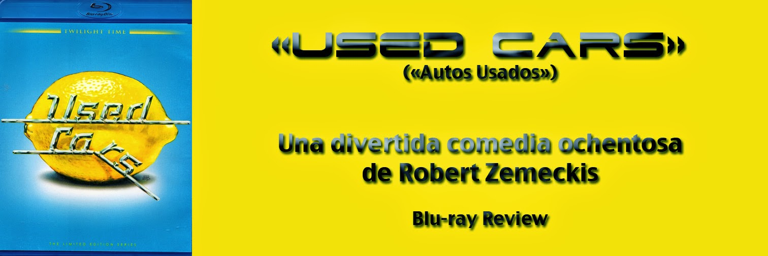 http://www.culturalmenteincorrecto.com/2014/05/used-cars-blu-ray-review.html
