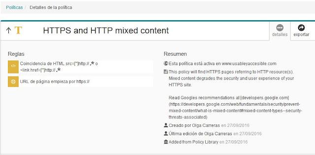 Detalle de la política: 'HTTPS y HTTP contenido mixto'. Incluye dos reglas, una de búsqueda en el código de la cadena 'http' y otra de que la URL comience por 'https'. En el resumen se indica: activa para el sitio, descripción, creado por y última edición.