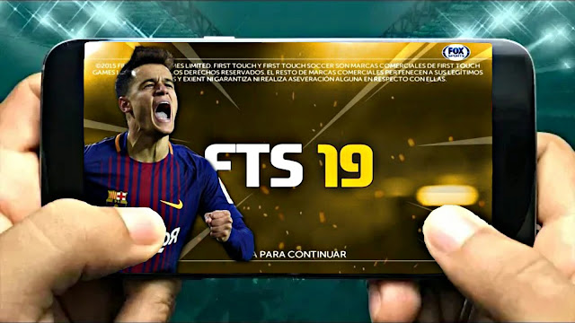 Download New FTS 19 Android With Kits Update Best Graphics