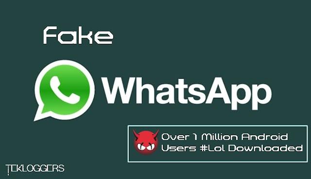 WhatsApp Palsu Telah DIunduh oleh lebih dari 1 juta Pennguna Di Play Store !