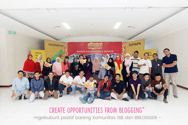 Ciptakan Peluang dari Blog, Ciptakan Keakraban Bersama Komunitas Indonesian Social Blogpreneur