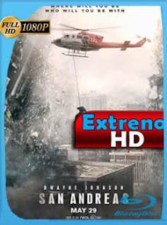 Terremoto: La falla de San Andrés 2015  HD [1080p] Latino [GoogleDrive] DizonHD
