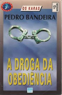 A droga da obediência. Pedro Bandeira. Série Os Karas. Editora Moderna. Coleção Veredas. Alberto Naddeo. Capa de Livro. Book Cover. 1995.