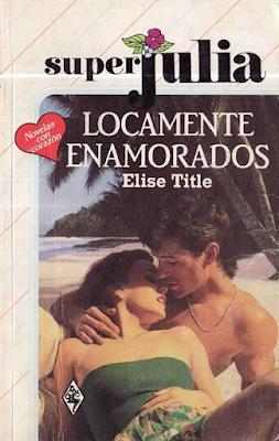 Elise Title - Locamente Enamorados