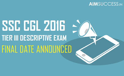 SSC CGL (Tier-III) Admit Card 2016 Declared