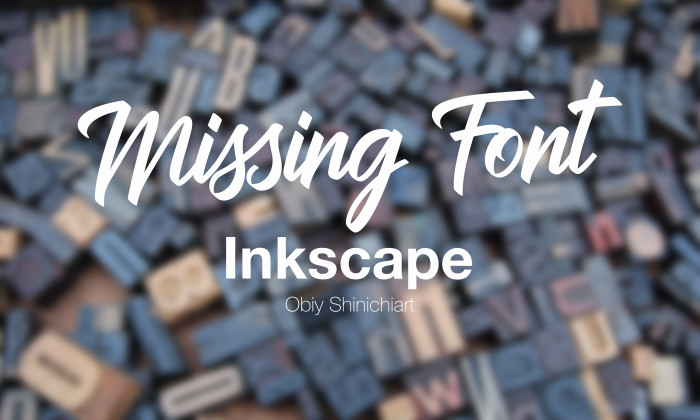 font-not-found-inkscape-0.92.3