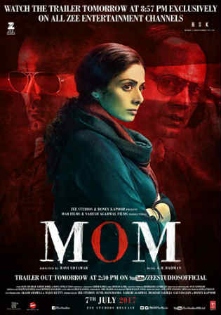 Mom 2017 BluRay 400MB Full Hindi Movie Download 480p Watch Online Free bolly4u