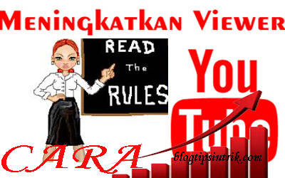 Cara Praktis Meningkatkan Jumlah View Youtube Yang Wajib Anda Coba CARA MUDAH MENINGKATKAN JUMLAH VIEW YOUTUBE YANG WAJIB ANDA COBA