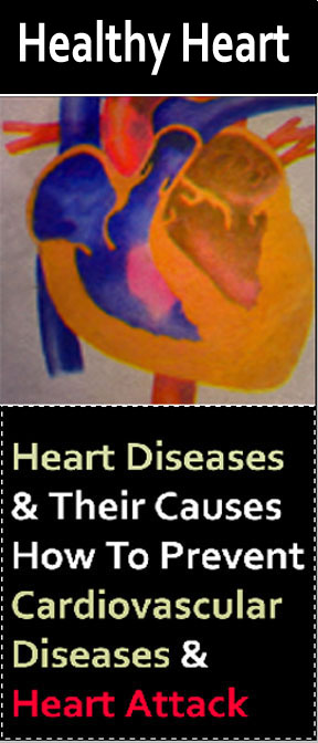 Heart Diseases And Their Causes How To Prevent Cardiovascular Diseases And Heart Attack
