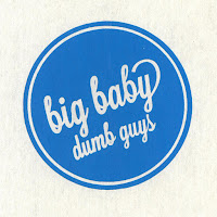 Big Baby - Dumb Guys