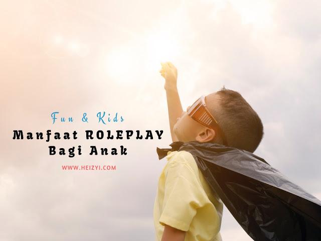 Manfaat Bermain Peran Role Play Untuk Anak